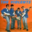 The Violents The Violents 1961-1963