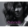 Gabrielle Every Little Teardrop [UK Version]