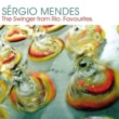Sergio Mendes Sergio Mendes:  The Swinger from Rio [International Version]
