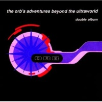 The Orb The Orb's Adventures Beyond The Ultraworld - Deluxe Edition [3CD]