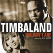 Timbaland The Way I Are(International Version)