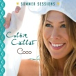 Colbie Caillat Coco - Summer Sessions