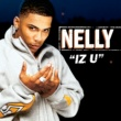 Nelly Iz U [Int'l Comm Single]