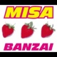 MISA BANZAI