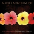 Audio Adrenaline Live From Hawaii...The Farewell Concert
