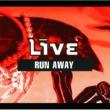 Live Run Away [intl Version CD#2]