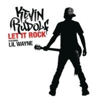 Kevin Rudolf/Lil Wayne Let It Rock (feat.Lil Wayne) [W/Out Rap]