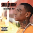 Soulja Boy The DeAndre Way [Explicit Version]