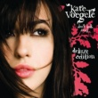 Kate Voegele Don't Look Away [Deluxe Edition]