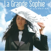 La Grande Sophie Du Courage(Album Version)
