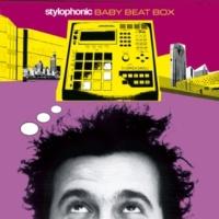 Stylophonic Baby Beat Box(Album version)