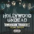 ハリウッド・アンデッド アメリカン・トラジディ~デラックス・エディション [Japan Deluxe Explicit]