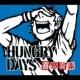 HUNGRY DAYS 喜怒哀楽