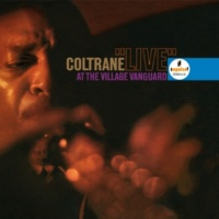 John Coltrane Quartet Live At The Village Vanguard
