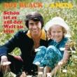 Roy Black/Anita Schön ist es auf der Welt zu sein