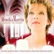 Monika Martin Erhebet die Herzen