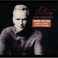 Sting Send Your Love [Calderone & Quayle Radio Mix]