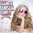 Various Artists DANCE ANISON GIRLS