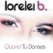 Lorelei B Quand Tu Danses