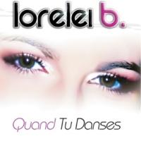 Lorelei B Quand Tu Danses(Radio Edit)