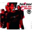 Tokio Hotel Durch Den Monsun(e-Single)