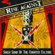 Rise Against Siren Song Of The Counter-Culture [Japan Version / International Version]