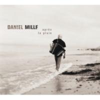 Daniel Mille Intro - Après La Pluie...