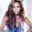 Jennifer Lopez On The Floor (feat.Pitbull) [Remixes]