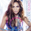 Jennifer Lopez On The Floor (feat.Pitbull) [Remixes]