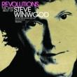 スティーヴ・ウィンウッド Revolutions: The Very Best Of Steve Winwood [UK/ROW Version]