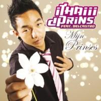 iThaiii dPrins/Belcastro Mijn Prinses (feat.Belcastro) [Album Versie]
