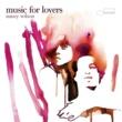 Nancy Wilson Music For Lovers