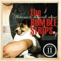 The Rumble Strips Not The Only Person [Album Version]