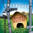 Toby Keith Unleashed
