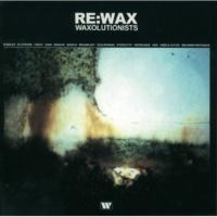 Waxolutionists Wax On The Set [Megablast Remake]