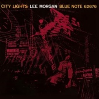 Lee Morgan City Lights (2006 Digital Remaster)