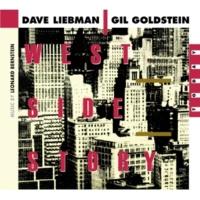 Dave Liebman/Gil Goldstein A Boy Like That - I Have A love