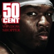 50 Cent Window Shopper(International Version)