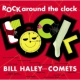 Bill Haley & His Comets ロック・アラウンド・ザ・クロック