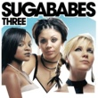Sugababes SUGABABES/THREE [Non EU]