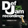 Kelly Price Def Jam 25, Vol. 11 - Cheers To You [Explicit Version]