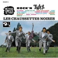 Les Chaussettes Noires Le twist des Chaussettes Noires [Album Version]
