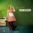 Room Eleven/Dayna Kurtz Not Jealous