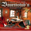 Various Artists A Musi Aus Der Bauernstub'n - SET