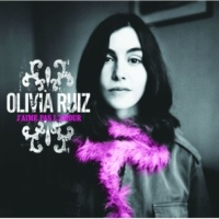 Olivia Ruiz La Dispute [Album Version]