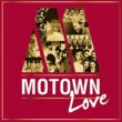Stevie Wonder Motown Love [International Version]