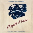 Andrew Lloyd Webber Aspects Of Love [Original London Cast Recording / 2005 Remaster]