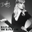 Duffy Rain On Your Parade