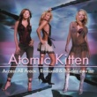 Atomic Kitten Access All Areas: Remixed & B-Side