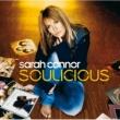 Sarah Connor Soulicious